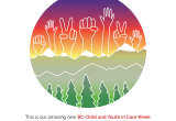 We are Celebrating Child and Youth In Care Week May 31 - June 6, 2021